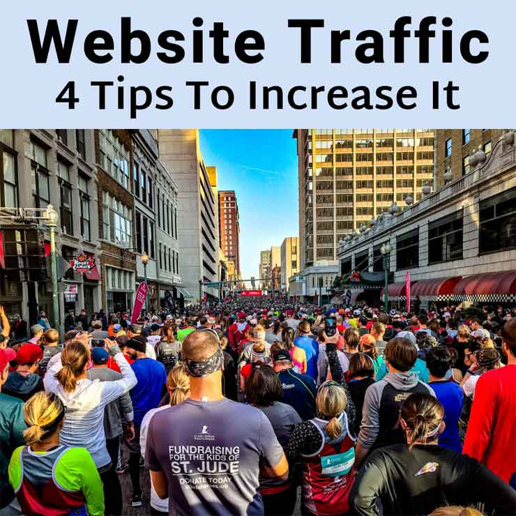Website Traffic:  4 Tips To Increase It