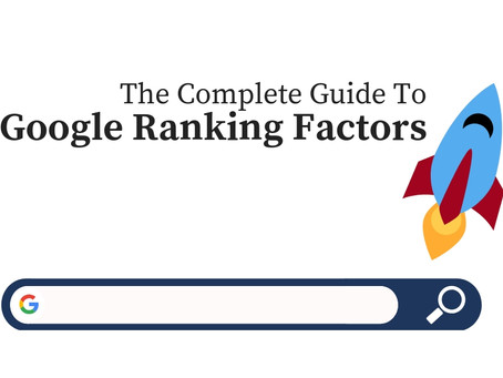 Google Ranking Factors: The Complete Guide