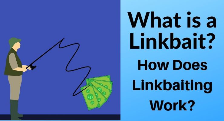 What is a linkbait?  How does linkbaiting work?