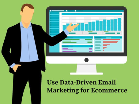 How to Combine Ecommerce with Data-Driven Email Marketing