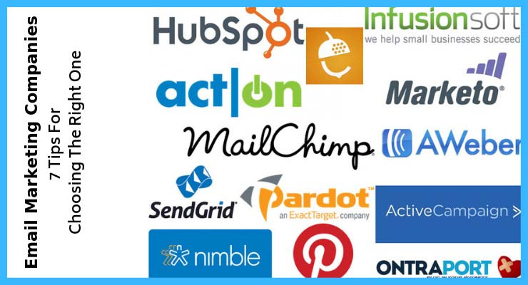 7 Tips For Choosing The Right Email Marketing Company