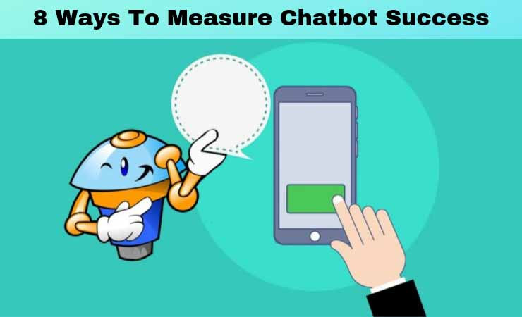 How to Measure Chatbot Success