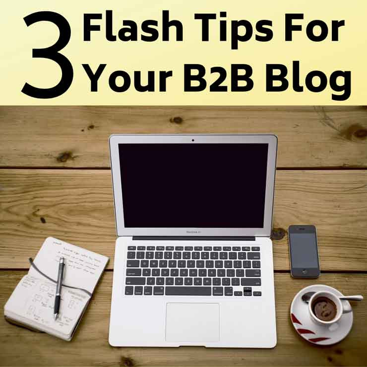 B2B Marketing Blog Tips