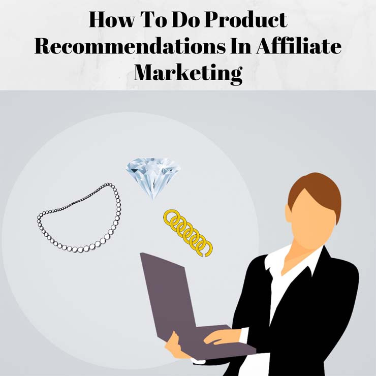 Product Recommendations in Affiliate Marketing