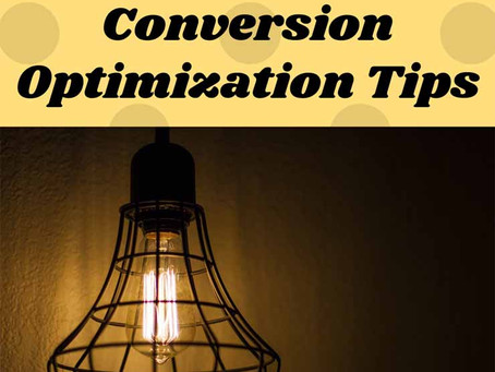 10 Golden Conversion Optimization Tips!