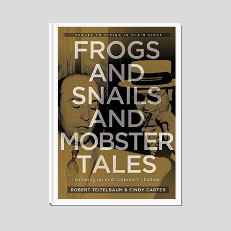 Frogs-and-snails-and-mobster-tales-teitelbaum-publishing-bestseller