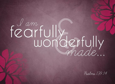 Am I Wonderfully Made?