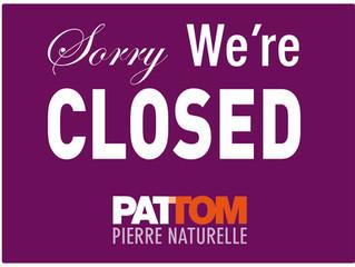 Fermeture de vos magasins PATTOM pour les vacances