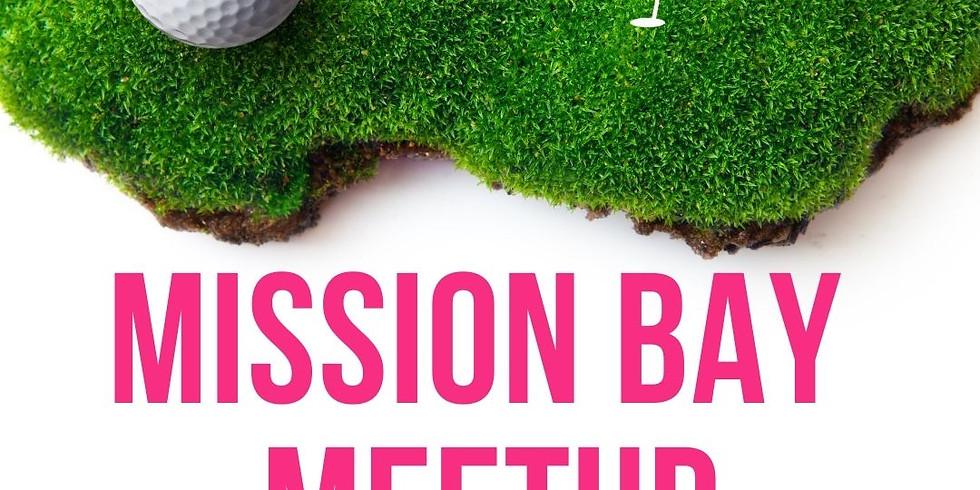 Mission Bay Meetup