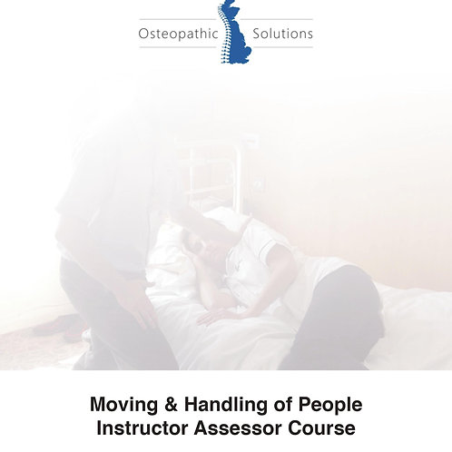 Moving & Handling of People Instructor Course Booklets