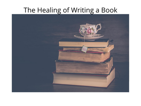 The Healing of Writing a book
