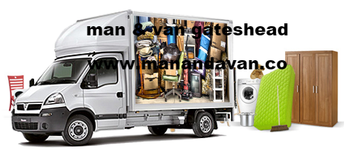 man and van gateshead, man with van gateshead ne10