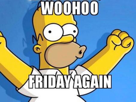 Friday again!