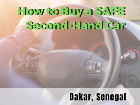 How to Buy a Safe second-hand Car in Senegal (with bonus checklist!)