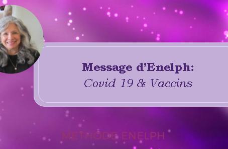 Message d'Enelph: Covid19 & Vaccins