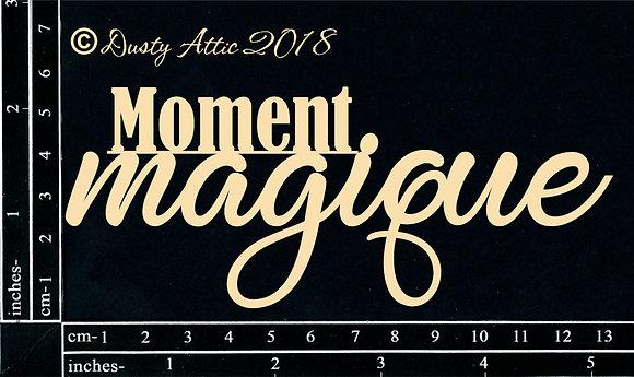 Moment magique