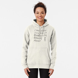 I bet that you look good on the dancefloor hoodie