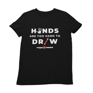 MaddIndies   Hands Are Too Hard To Draw   Short-Sleeve Unisex T-Shirt   Black