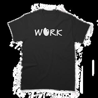 Work Classic T-Shirt