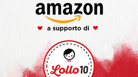 Amazon a supporto di Lollo10