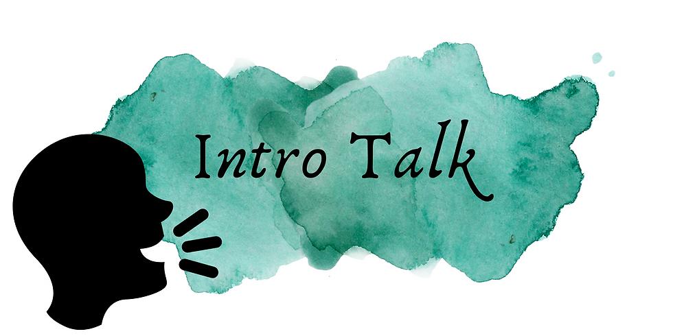 Intro Talk