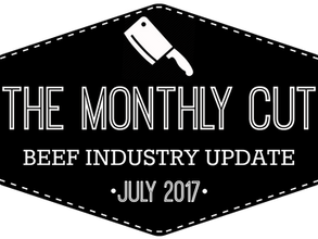 The Monthly Cut: Beef Industry Update (July 2017)