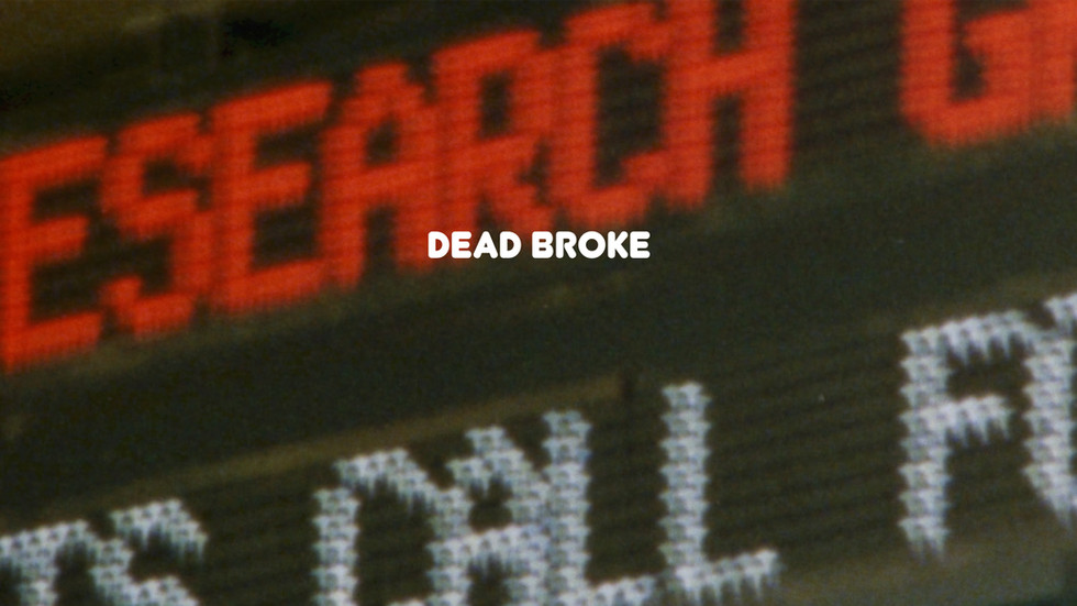 LOCAL N3WS PRESENTS: DEAD BROKE, A SHORT SKATE FILM