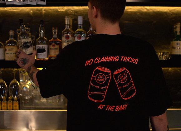 'No Claiming Tricks At The Bar' Tee