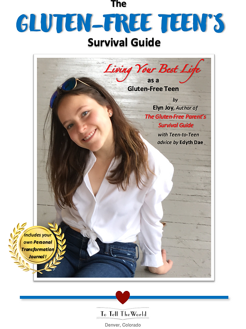 The Gluten-Free Teen's Survival Guide