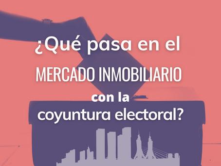 ¿Qué pasa en el mercado inmobiliario con las elecciones en puerta?