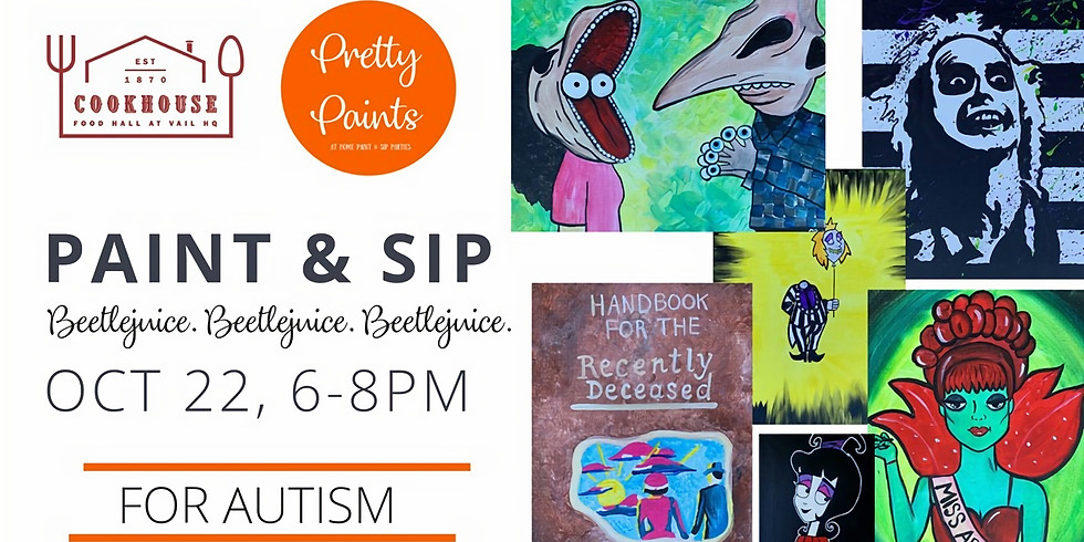 Beetlejuice Paint & Sip at Vail HQ- Oct 22, 6-8PM