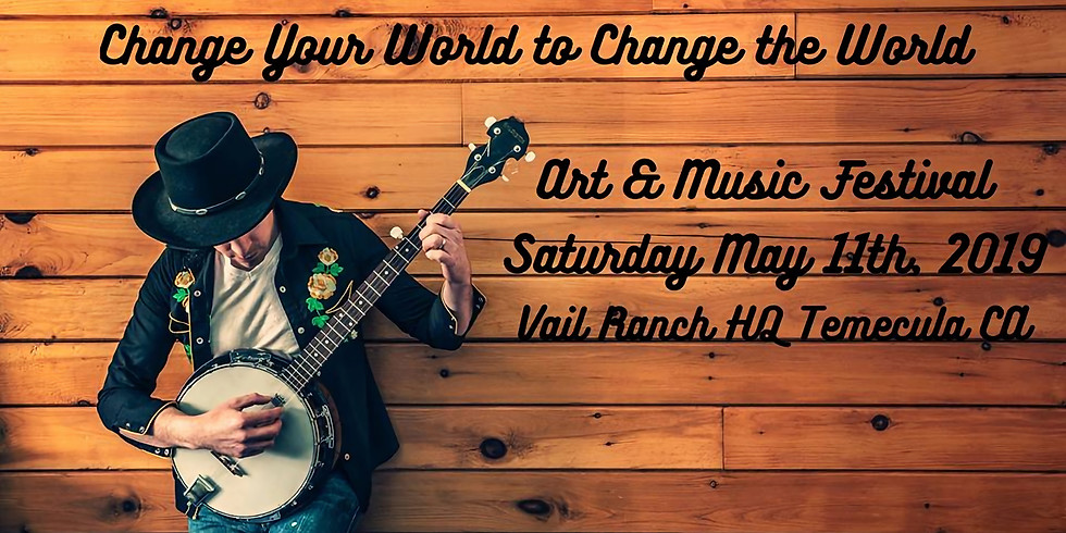Music and Art Festival: Change Your World to Change The World