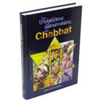 La troisieme dimension du Chabbat