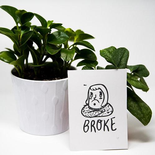 broke print