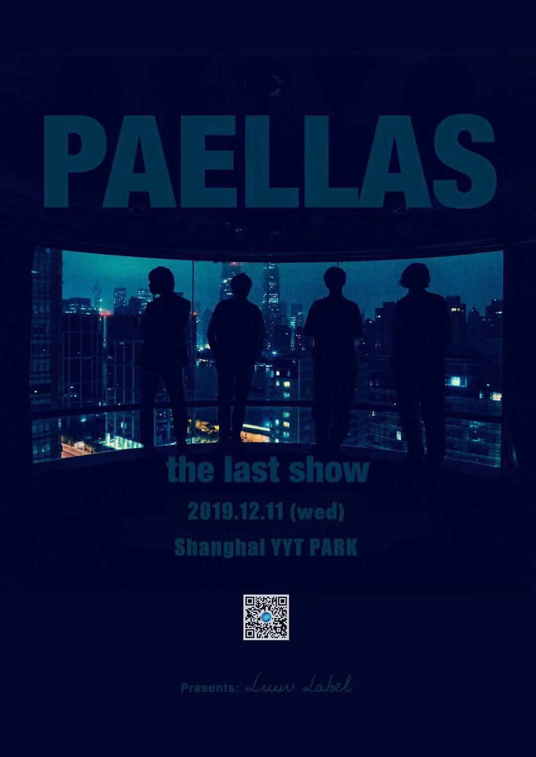 PAELLAS the Last Show in Shanghai