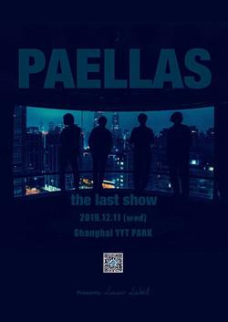 PAELLAS the Last Show in Shanghai