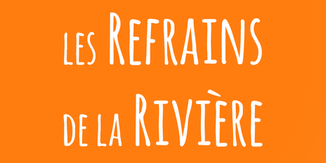Les Refrains de la Rivière