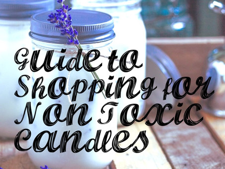 Shopping for Non Toxic Candles