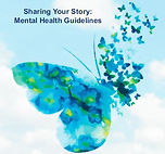 Mental Health Guidelines- Sharing your s