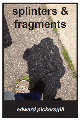 splinters & fragments