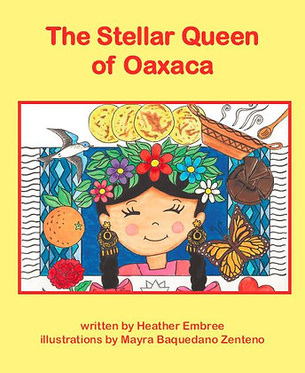 The Stellar Queen of Oaxaca