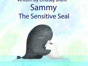 Sammy the Sensitive Seal, by Lindsay Brant