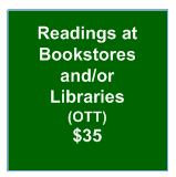 Readings at Bookstores and/or Libraries (OTT)