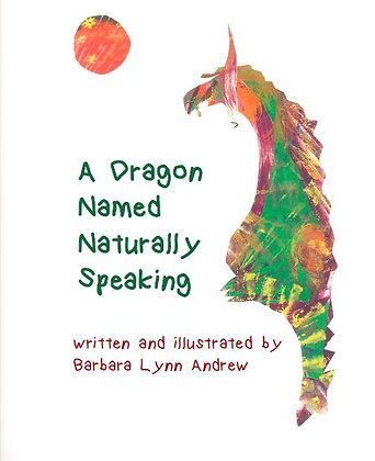 A Dragon Named Naturally Speaking