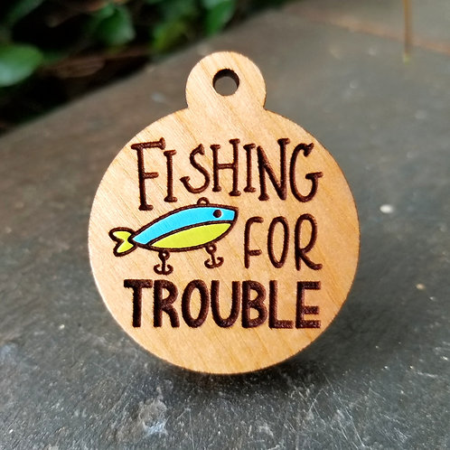 Fishing for Trouble Pet Tag