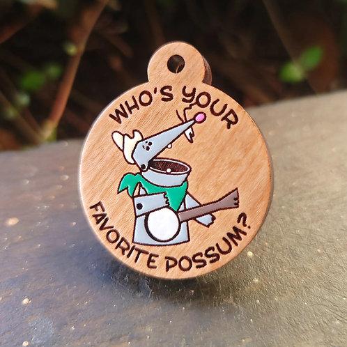 Your Favorite Possum Pet Tag