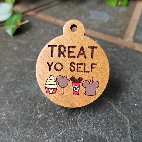 Treat Yo Self Pet Tag