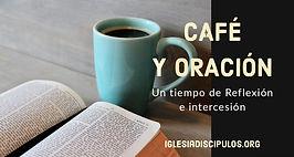 cafe y oracion.jpg