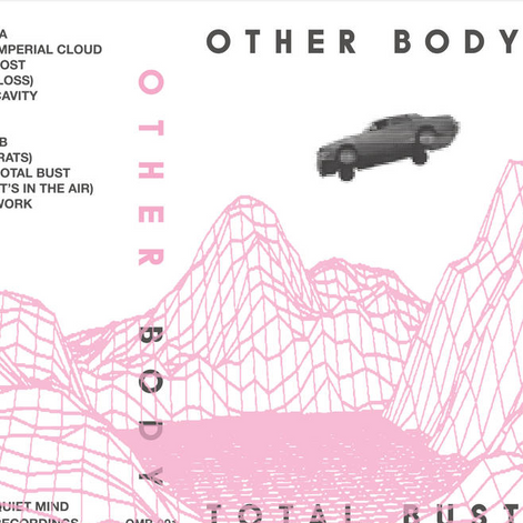 "Other Body ""Total Bust EP"""