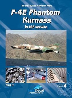 F-4E Phantom 'Kurnass' in IAF Service
